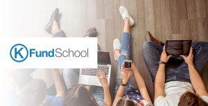 K.Fund School